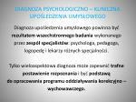 diagnoza psychologiczno kliniczna upo ledzenia umys owego