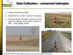 data collection unmanned helicopter