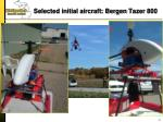selected initial aircraft bergen tazer 800
