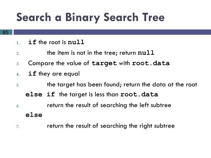 Search a Binary Search Tree