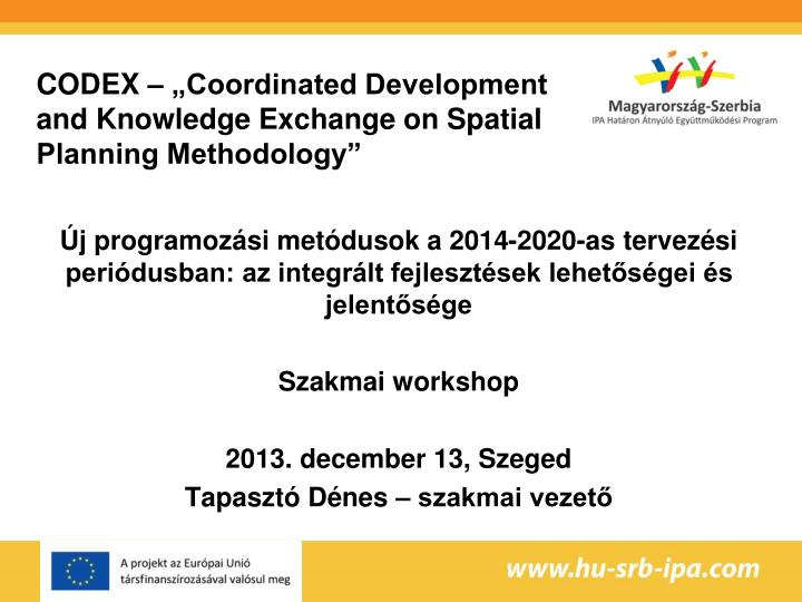 codex coordinated development and knowledge exchange on spatial planning methodology n.