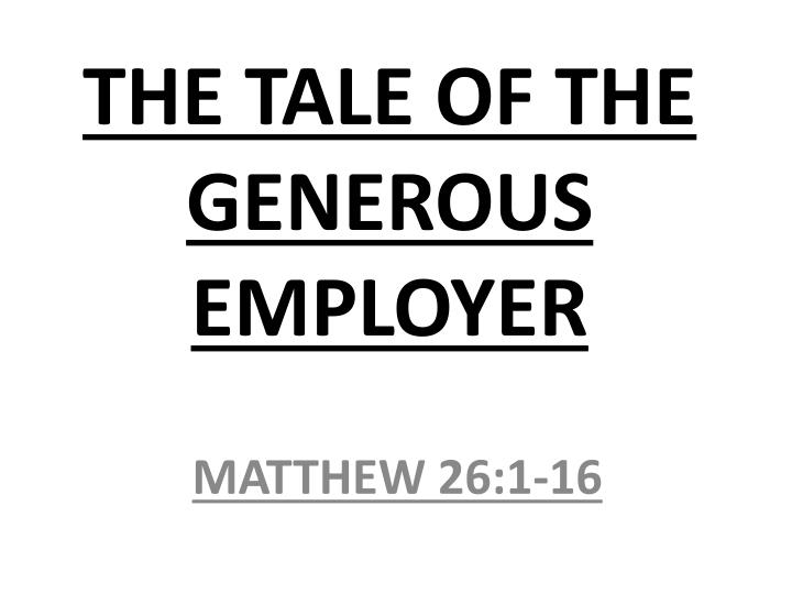 the tale of the generous employer n.