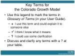 key terms for the colorado growth model