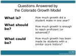 questions answered by the colorado growth model