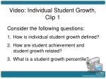 video individual student growth clip 1