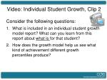video individual student growth clip 2