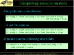 interpreting association rules
