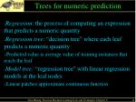 trees for numeric prediction