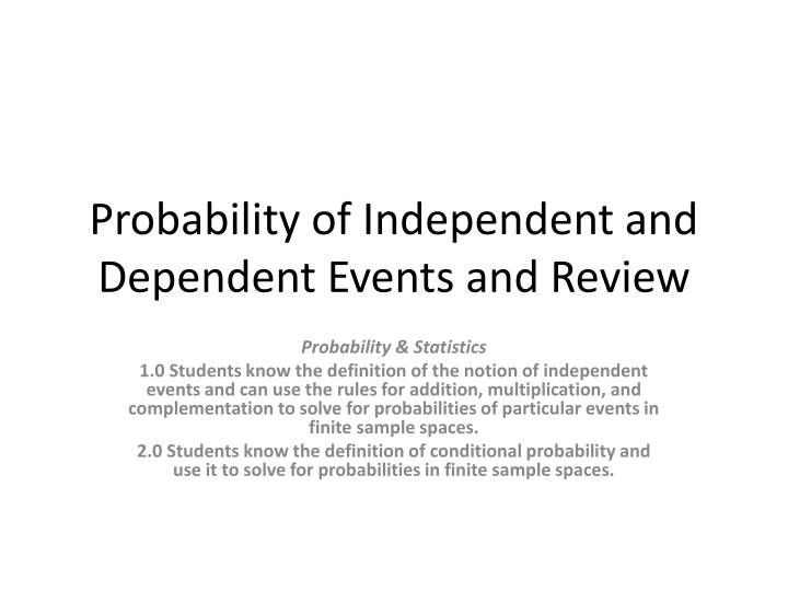 probability of independent and dependent events and review n.