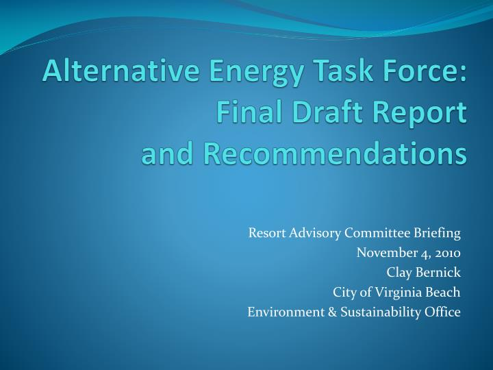 alternative energy task force final draft report and recommendations n.