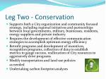 leg two conservation