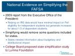national evidence on simplifying the fafsa