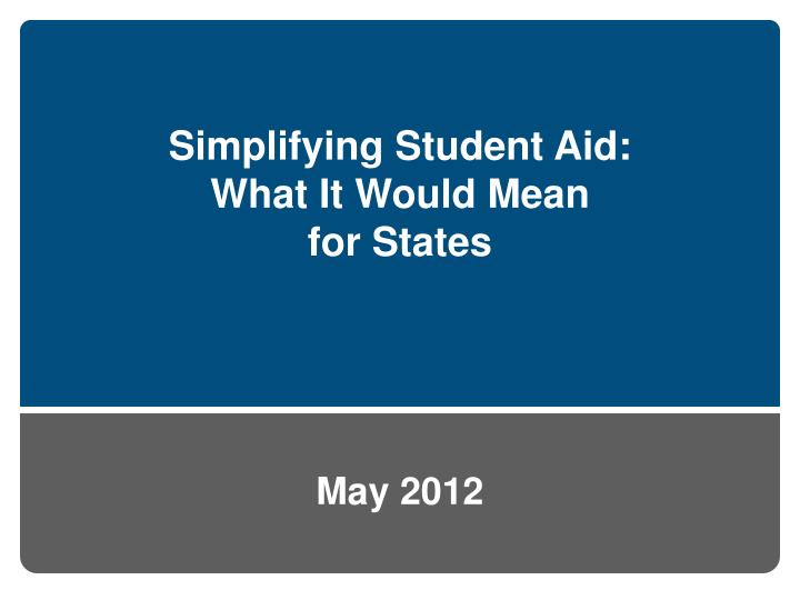 simplifying student aid what it would mean for states n.