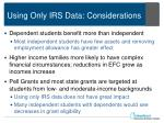 using only irs data considerations