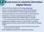 broad access to scholarly information digital library