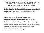 there are huge problems with our diagnostic systems1