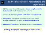 cern infrastructure accelerators and experiments