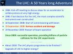 the lhc a 50 years long adventure