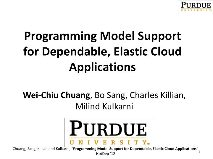 programming model support for dependable elastic cloud applications n.