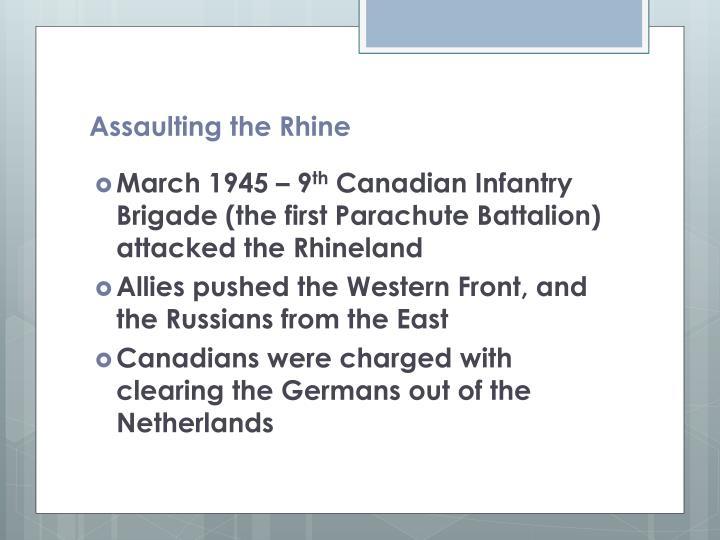 Assaulting the rhine