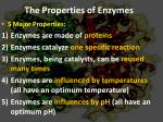the properties of enzymes