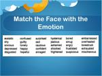 match the face with the emotion