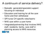 a continuum of service delivery