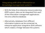 integrating with other information or knowledge management systems1