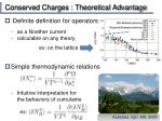 conserved charges theoretical advantage1
