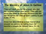 the ministry of jesus in galilee45