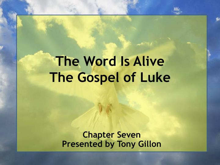 the word is alive the gospel of luke n.