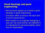good theology and good engineering