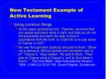 new testament example of active learning