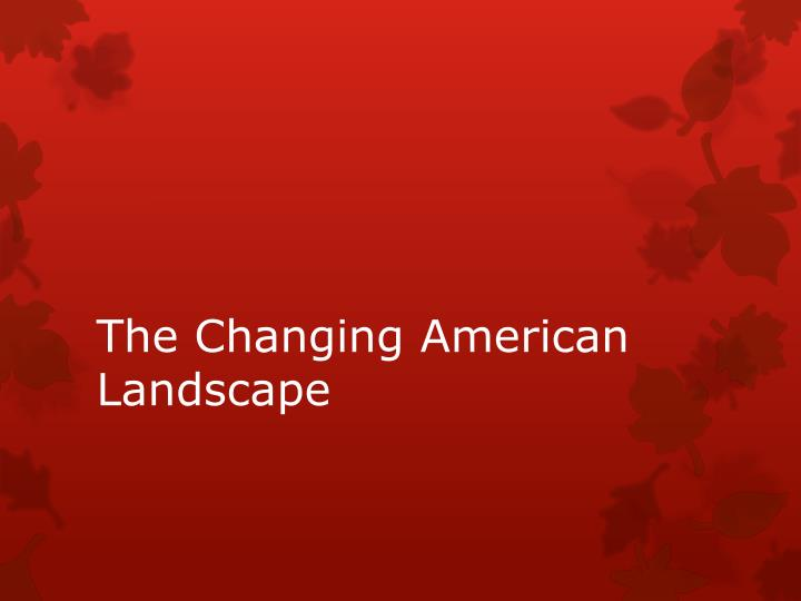 the changing american landscape n.