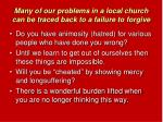 many of our problems in a local church can be traced back to a failure to forgive2