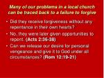 many of our problems in a local church can be traced back to a failure to forgive6