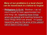many of our problems in a local church can be traced back to a failure to forgive9