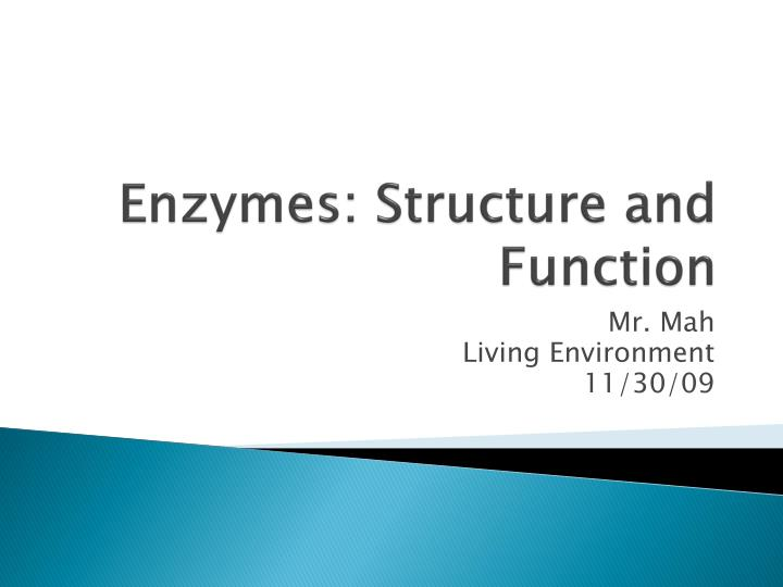 enzymes structure and function n.