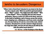 jericho to jerusalem dangerous