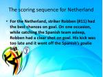 the scoring sequence for netherland