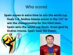 who scored