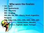 who were the finalists