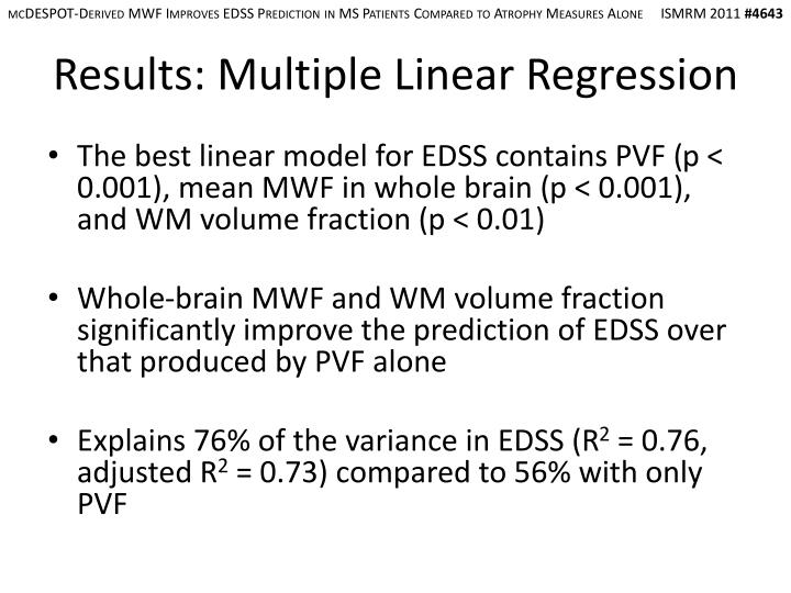 mcDESPOT-Derived MWF Improves EDSS Prediction in MS Patients Compared to