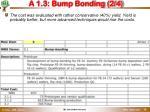 a 1 3 bump bonding 2 4