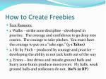 how to create freebies
