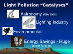 light pollution catalysts