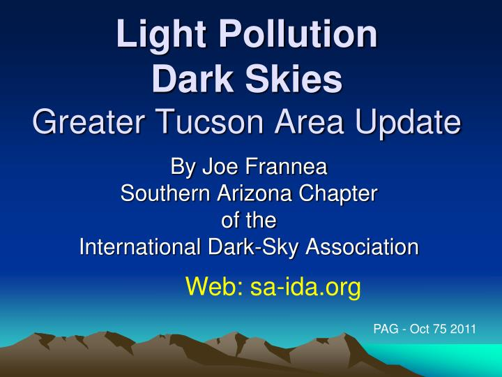 light pollution d ark skies greater t ucson area update n.