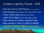 outdoor lighting trends usa