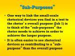 sub purposes