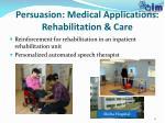 persuasion medical applications rehabilitation care